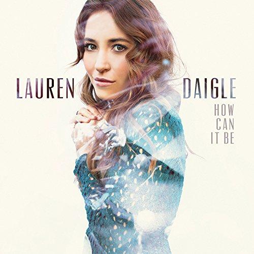 Lauren Daigle How Can It Be? cover art