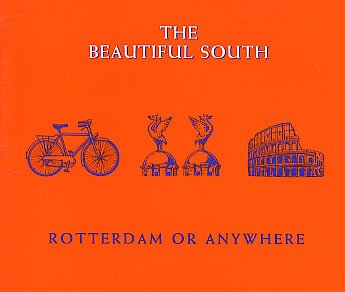 The Beautiful South Rotterdam (Or Anywhere) cover art