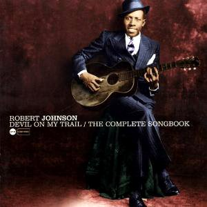 Robert Johnson Love In Vain Blues cover art