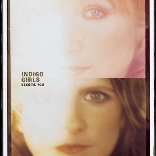 Indigo Girls You've Got To Show cover art