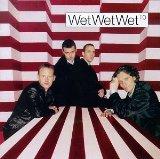Wet Wet Wet - Maybe I'm In Love