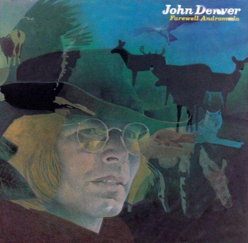 John Denver Farewell Andromeda (Welcome To My Morning) cover art