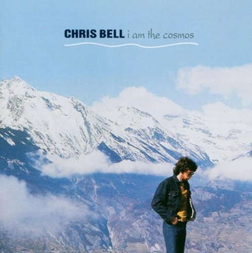 Chris Bell I Am The Cosmos cover art