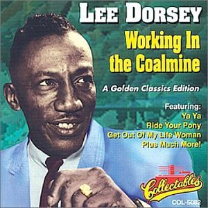 Lee Dorsey Ya Ya cover art