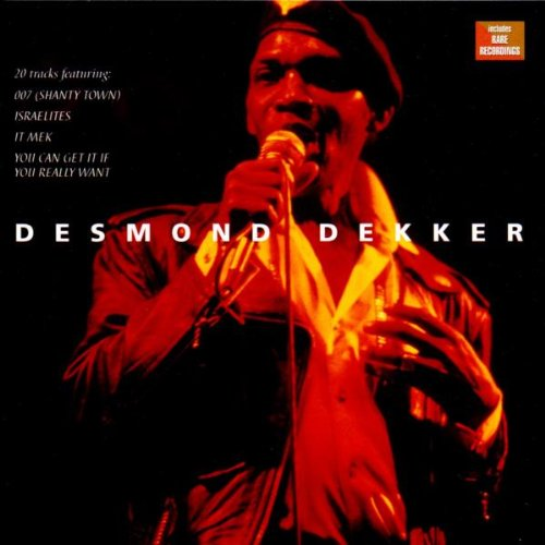 Desmond Dekker You Can Get It If You Really Want cover art