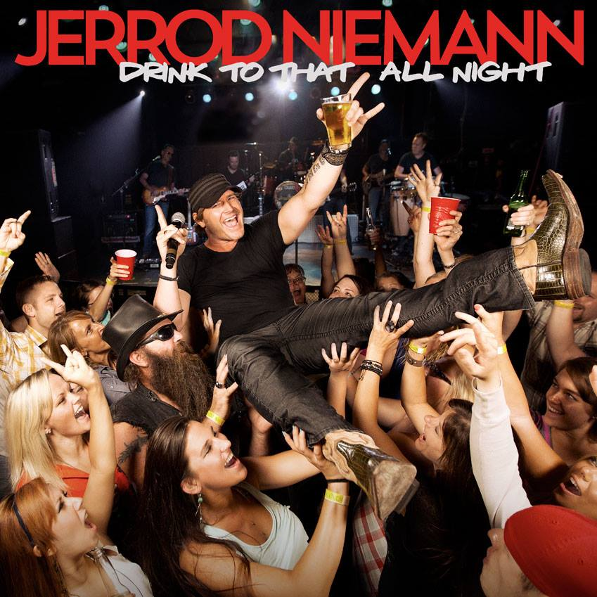 Jerrod Niemann Drink To That All Night cover art