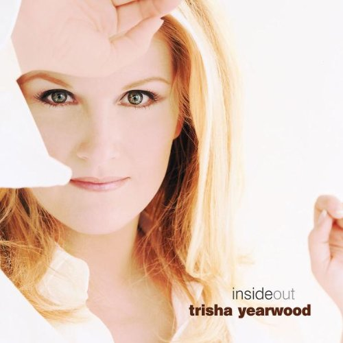Trisha Yearwood I Would've Loved You Anyway cover art
