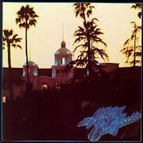 Eagles Hotel California cover art