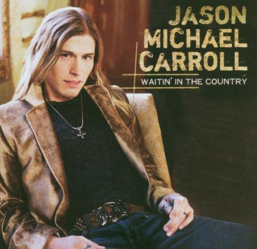 Jason Michael Carroll Livin' Our Love Song cover art
