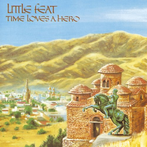 Little Feat Time Loves A Hero cover art