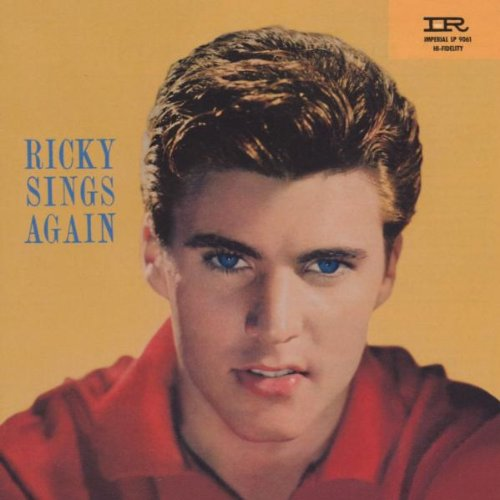 Ricky Nelson Believe What You Say cover art