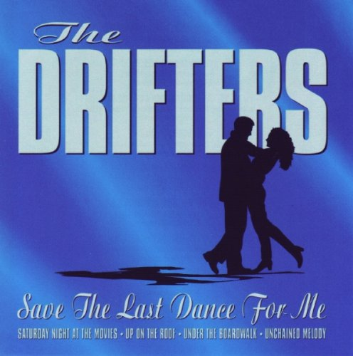 The Drifters Save The Last Dance For Me cover art
