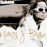 Mary J. Blige - Not Gon' Cry