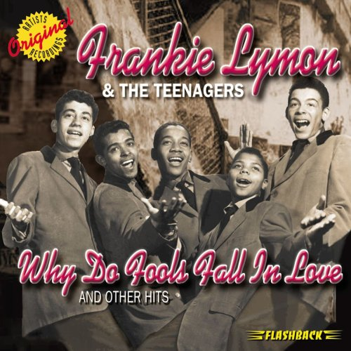 Frankie Lymon & The Teenagers Why Do Fools Fall In Love cover art