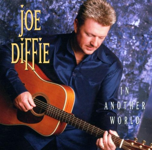 Joe Diffie In Another World cover art