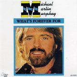 Michael Martin Murphey What's Forever For cover art
