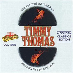 Timmy Thomas Why Can't We Live Together cover art