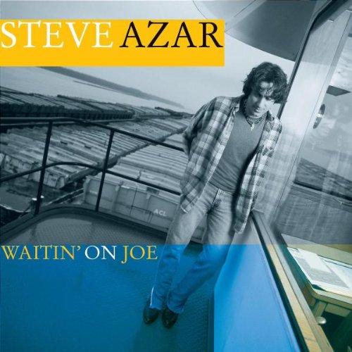 Steve Azar I Don't Have To Be Me ('Til Monday) cover art