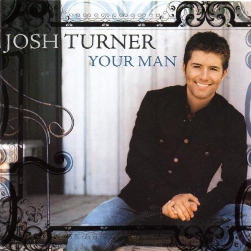 Josh Turner Your Man cover art