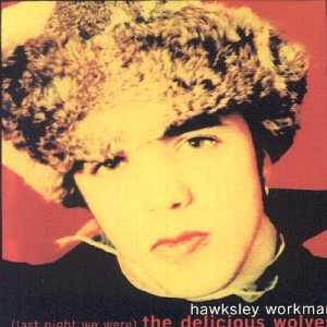 Hawksley Workman Old Bloody Orange cover art
