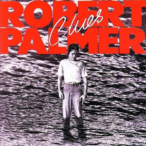 Robert Palmer Looking For Clues cover art