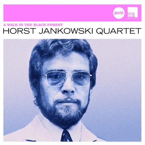 Horst Jankowski A Walk In The Black Forest (I Walk With You) cover art