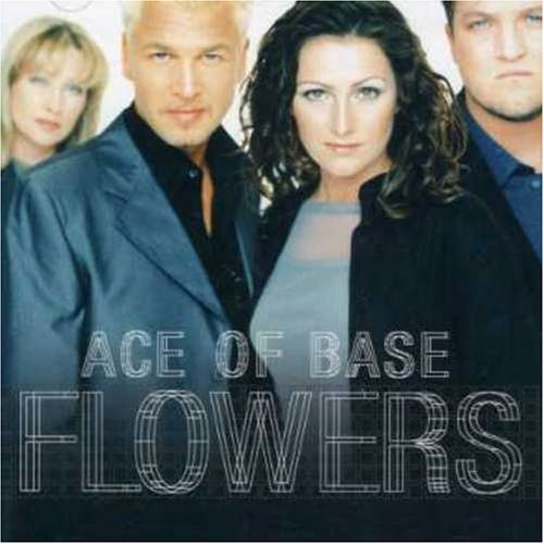Ace Of Base Life is a Flower cover art
