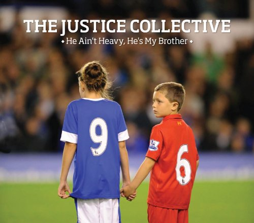 The Justice Collective He Ain't Heavy, He's My Brother cover art