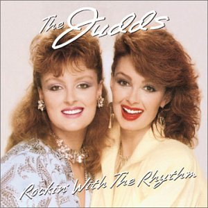 The Judds Rockin' With The Rhythm Of The Rain cover art