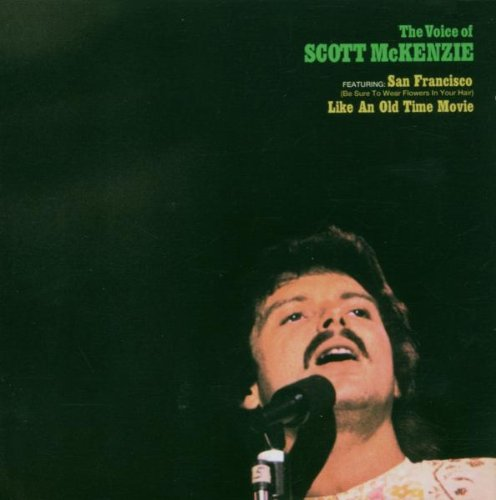 Scott McKenzie San Francisco (Be Sure To Wear Some Flowers In Your Hair) cover art
