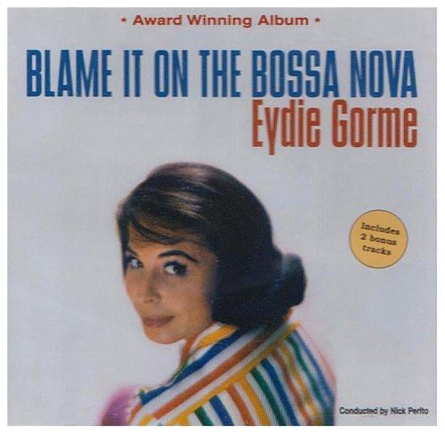 Eydie Gorme Blame It On The Bossa Nova cover art