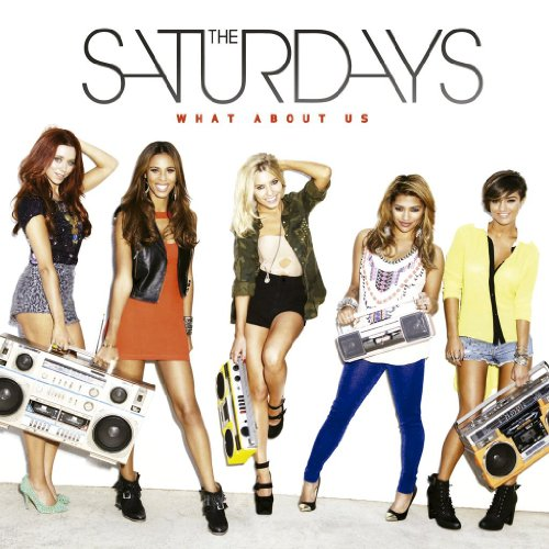 The Saturdays What About Us (feat. Sean Paul) cover art