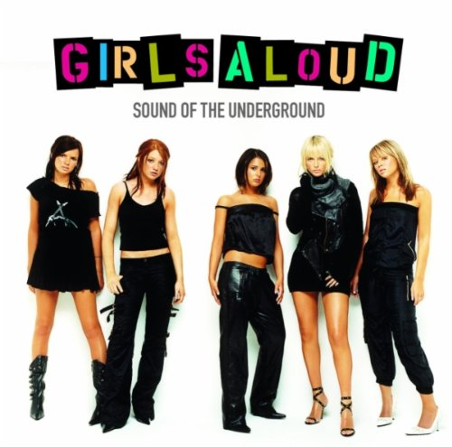 Girls Aloud Sound Of The Underground cover art