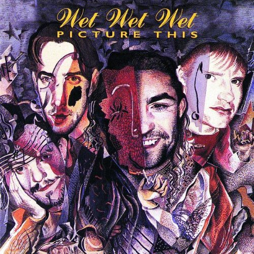 Wet Wet Wet Don't Want To Forgive Me Now cover art