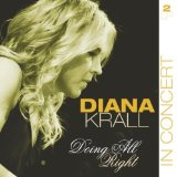 Diana Krall - I Was Doing All Right