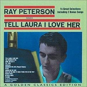 Ray Peterson Tell Laura I Love Her cover art