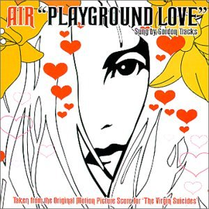 Air Playground Love (from The Virgin Suicides) cover art