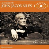 John Jacob Niles - Lulle Lullay