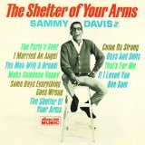 Sammy Davis Jr. The Shelter Of Your Arms cover kunst