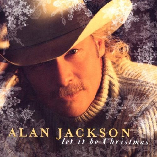 Alan Jackson Let It Be Christmas cover art