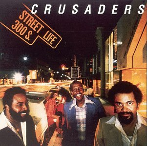 The Crusaders Street Life cover art