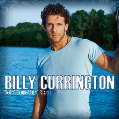 Billy Currington Why, Why, Why cover art