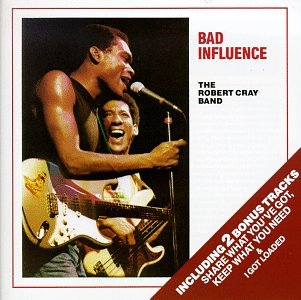 Robert Cray Bad Influence cover art