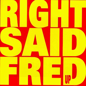 Right Said Fred I'm Too Sexy cover art