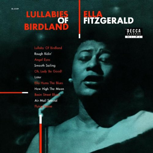 Ella Fitzgerald Lullaby Of Birdland cover art