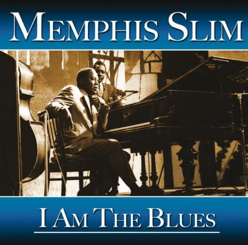 Memphis Slim Everyday I Have The Blues cover art