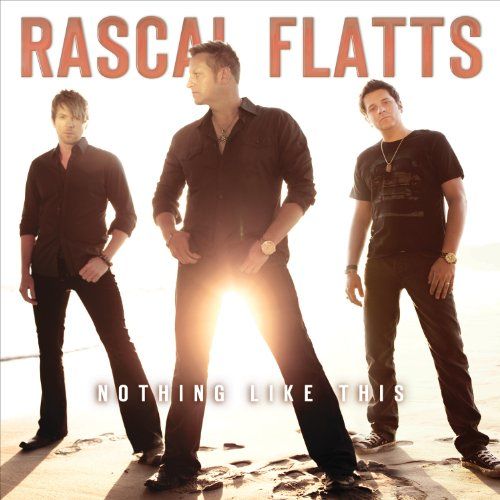 Rascal Flatts All Night To Get There cover art
