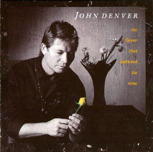 John Denver The Flower That Shattered The Stone cover art