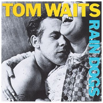 Tom Waits Downtown Train cover art