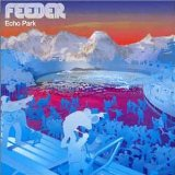 Feeder - Just A Day